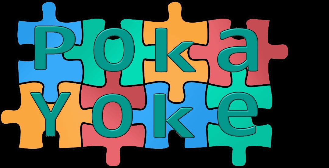 Poka Yoke, una herramienta Lean.